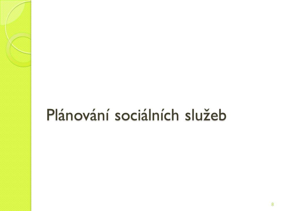 Plánování sociálních služeb 8