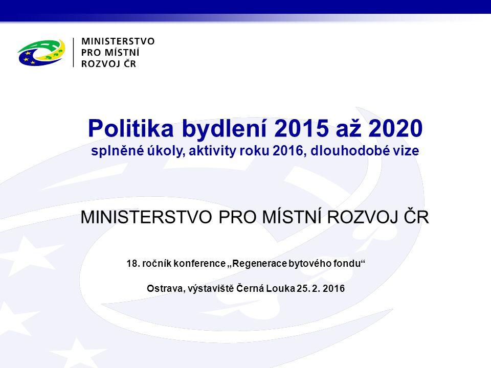MINISTERSTVO PRO MÍSTNÍ ROZVOJ ČR 18.