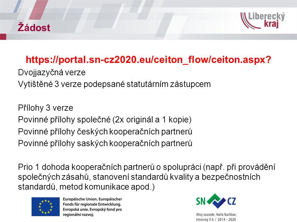 Žádost https://portal.sn-cz2020.eu/ceiton_flow/ceiton.aspx? Dvojjazyčná verze Vytištěné 3 verze podepsané statutárním zástupcem Přílohy 3 verze Povinn