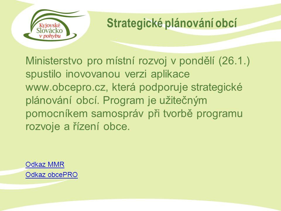 Ministerstvo pro místní rozvoj v pondělí (26.1.) spustilo inovovanou verzi aplikace www.obcepro.cz, která podporuje strategické plánování obcí.