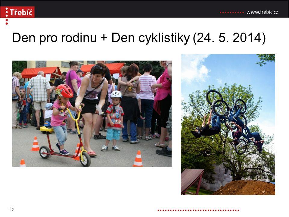 Den pro rodinu + Den cyklistiky (24. 5. 2014) TEXT 15