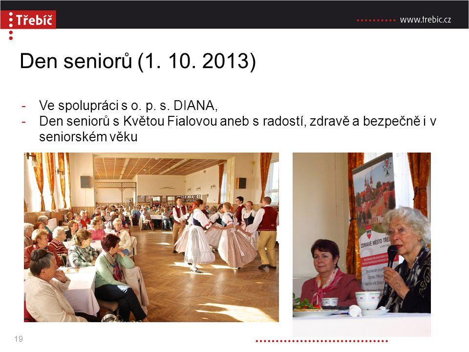 Den seniorů (1. 10. 2013) -Ve spolupráci s o. p.