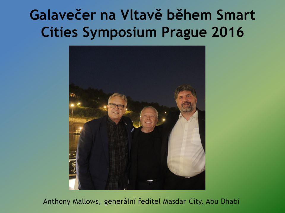 Galavečer na Vltavě během Smart Cities Symposium Prague 2016 Anthony Mallows, generální ředitel Masdar City, Abu Dhabi