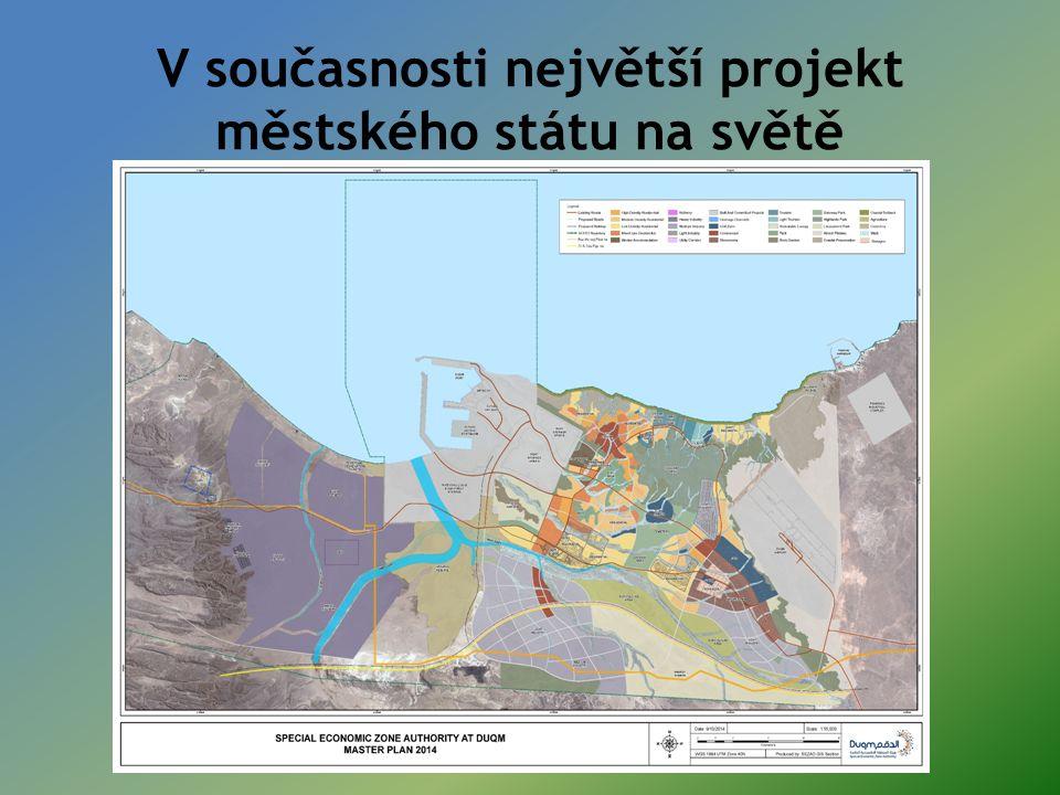 V současnosti největší projekt městského státu na světě