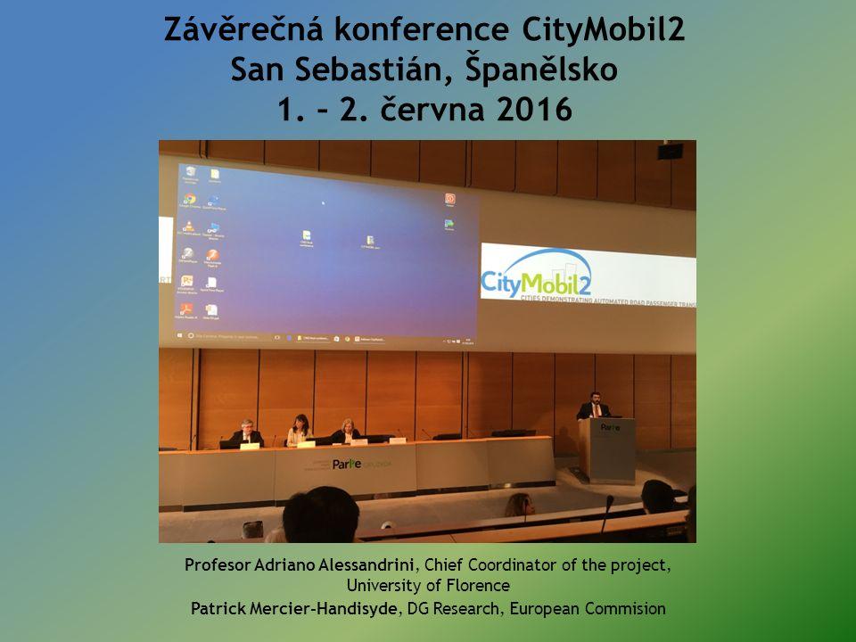 Závěrečná konference CityMobil2 San Sebastián, Španělsko 1.