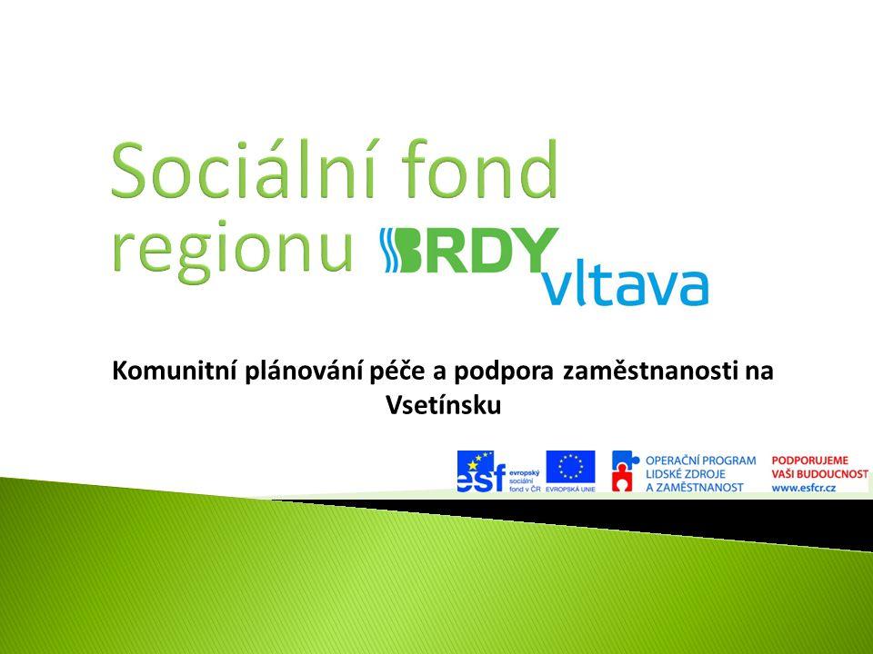 Komunitní plánování péče a podpora zaměstnanosti na Vsetínsku
