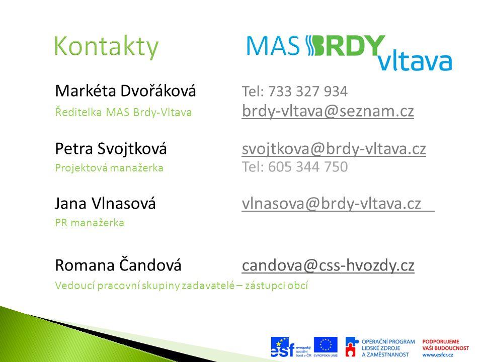 Markéta Dvořáková Tel: 733 327 934 Ředitelka MAS Brdy-Vltava brdy-vltava@seznam.cz Petra Svojtková svojtkova@brdy-vltava.cz Projektová manažerka Tel: