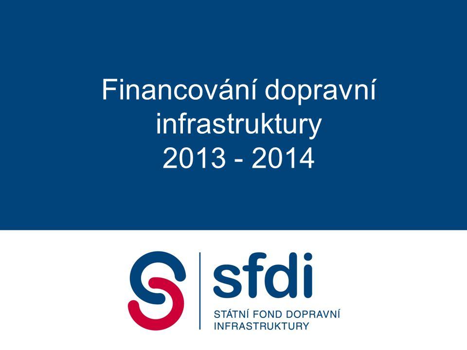 Financování dopravní infrastruktury 2013 - 2014