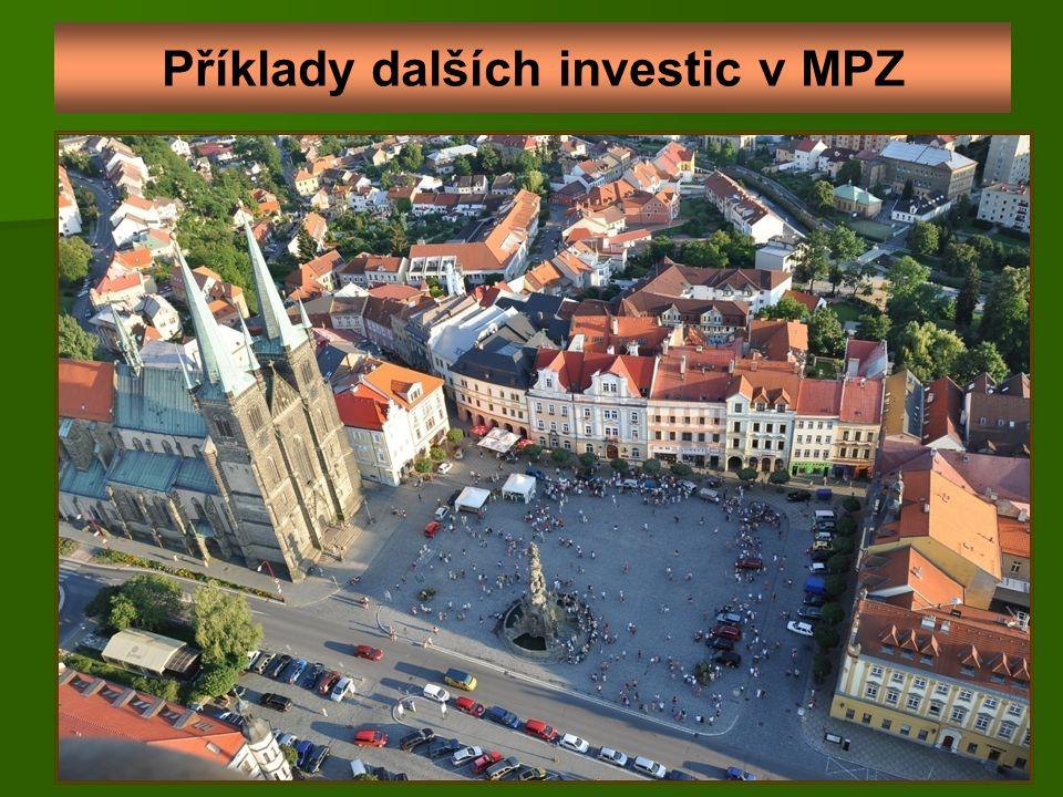 Příklady dalších investic v MPZ