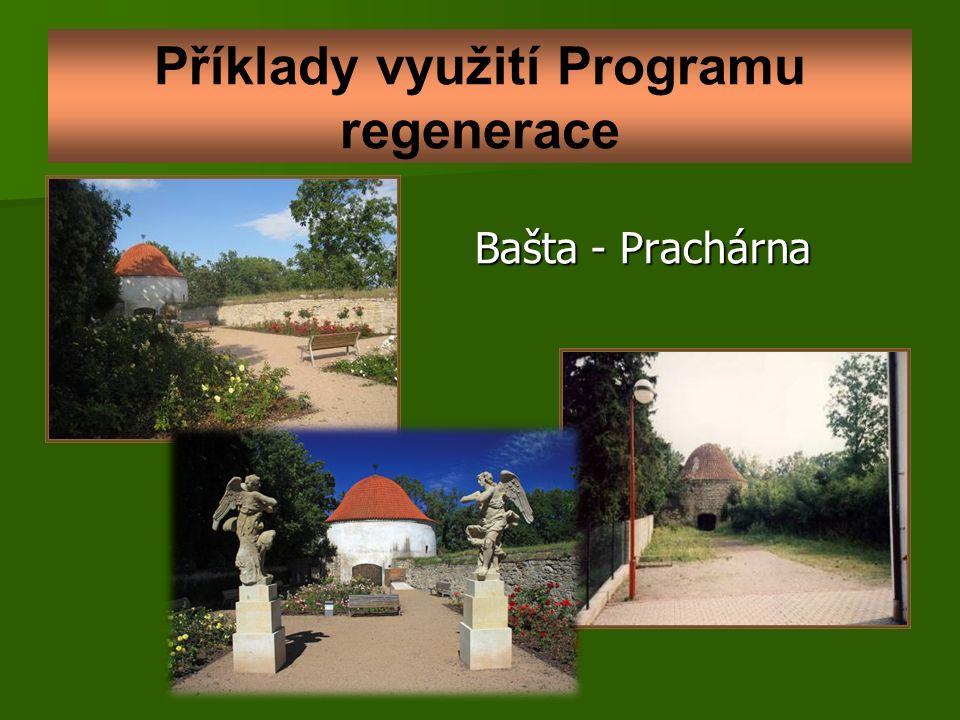 Příklady využití Programu regenerace Bašta - Prachárna