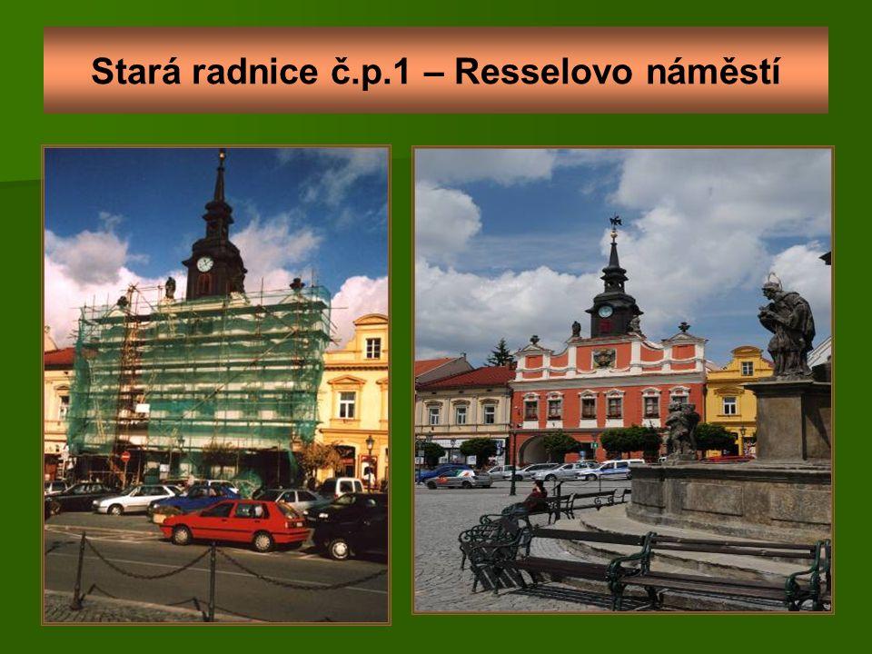 Stará radnice č.p.1 – Resselovo náměstí