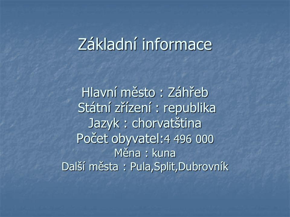 Chorvatsko je nástupnický stát bývalé Jugoslávie, který se geograficky nachází na pomezí střední a jihovýchodní Evropy.