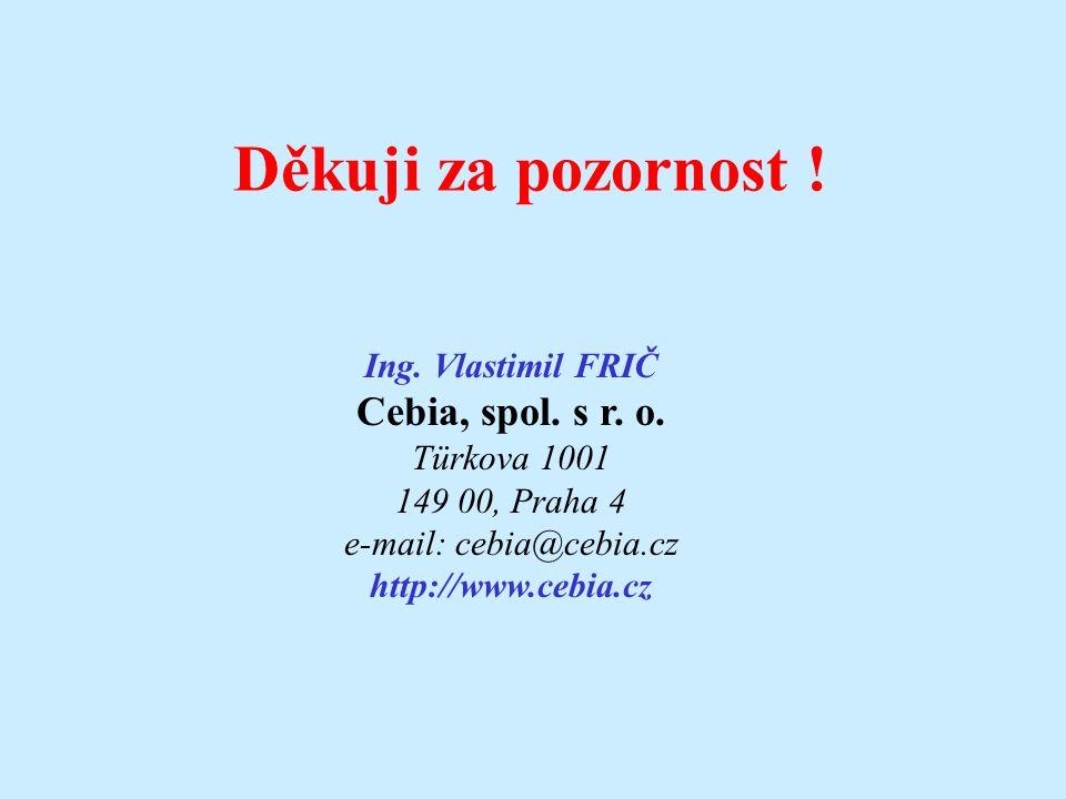 Ing. Vlastimil FRIČ Cebia, spol. s r. o.