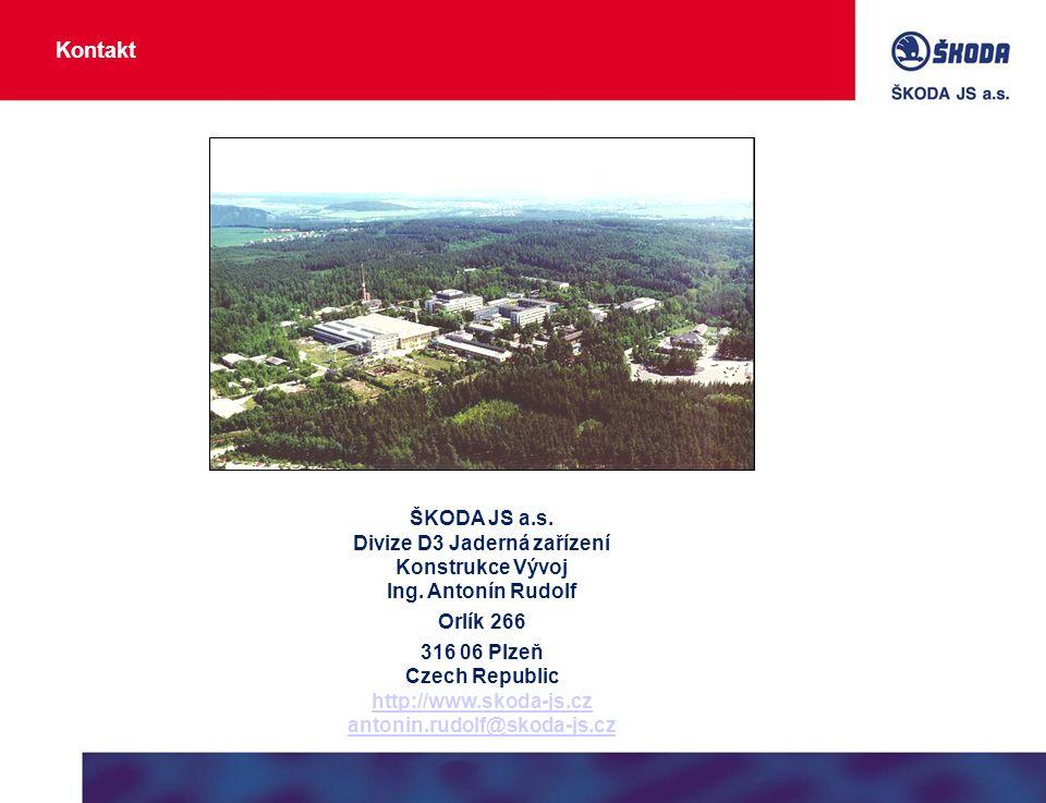 ŠKODA JS a.s. Divize D3 Jaderná zařízení Konstrukce Vývoj Ing.