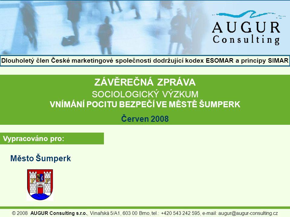 © 2008 AUGUR Consulting s.r.o., Vinařská 5/A1, 603 00 Brno, tel.: +420 543 242 595, e-mail: augur@augur-consulting.cz ZÁVĚREČNÁ ZPRÁVA SOCIOLOGICKÝ VÝ