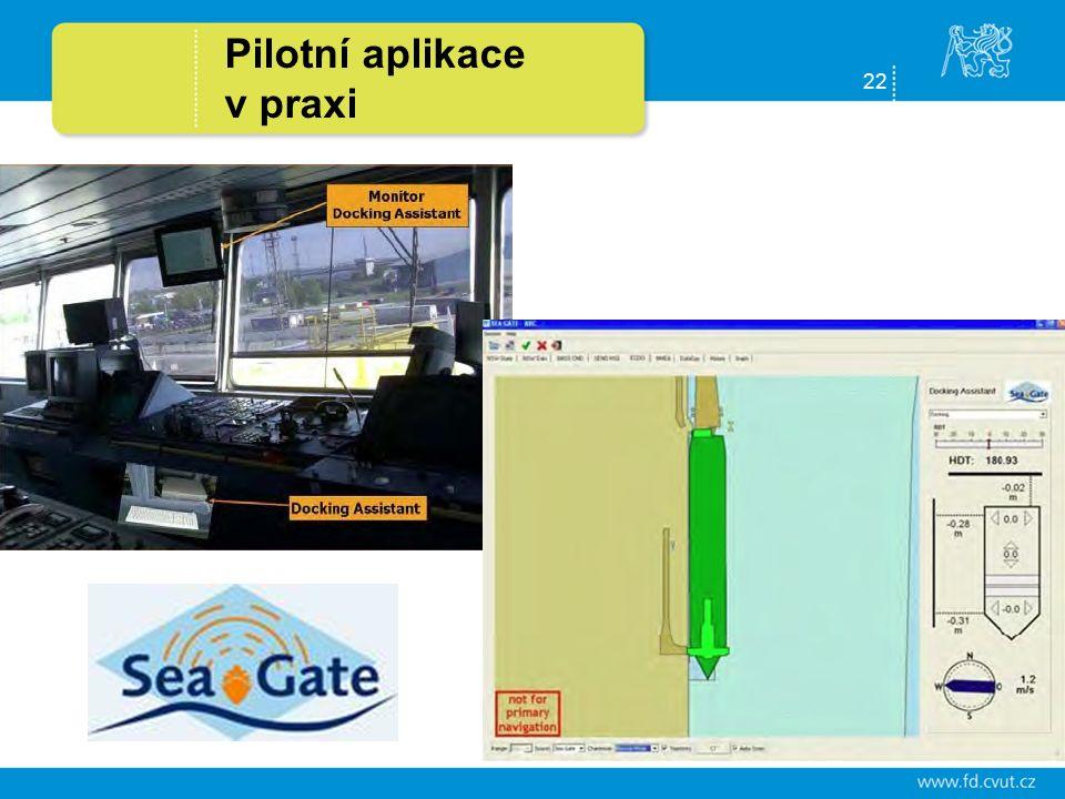22 Pilotní aplikace v praxi