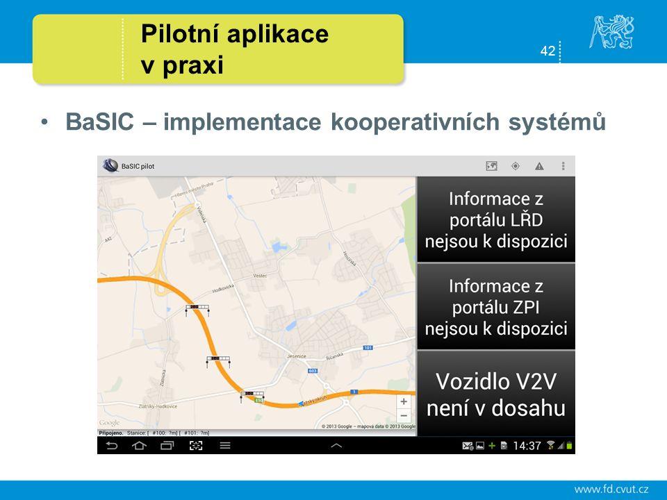 42 Pilotní aplikace v praxi BaSIC – implementace kooperativních systémů
