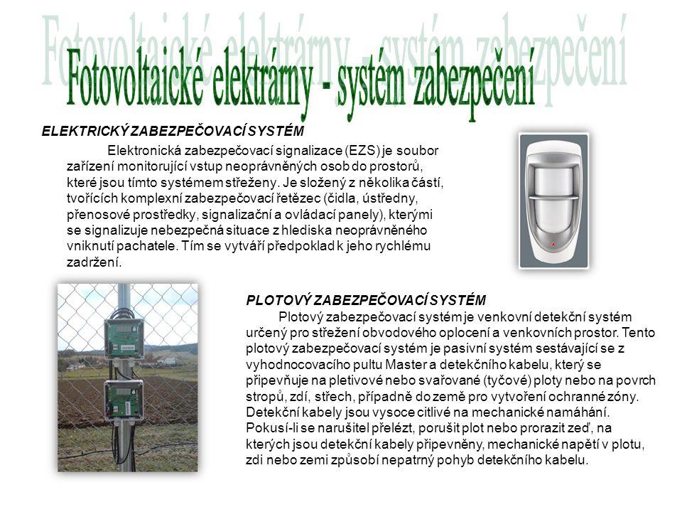 ELEKTRICKÝ ZABEZPEČOVACÍ SYSTÉM Elektronická zabezpečovací signalizace (EZS) je soubor zařízení monitorující vstup neoprávněných osob do prostorů, kte