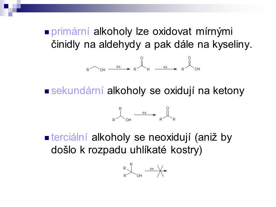 primární alkoholy lze oxidovat mírnými činidly na aldehydy a pak dále na kyseliny.