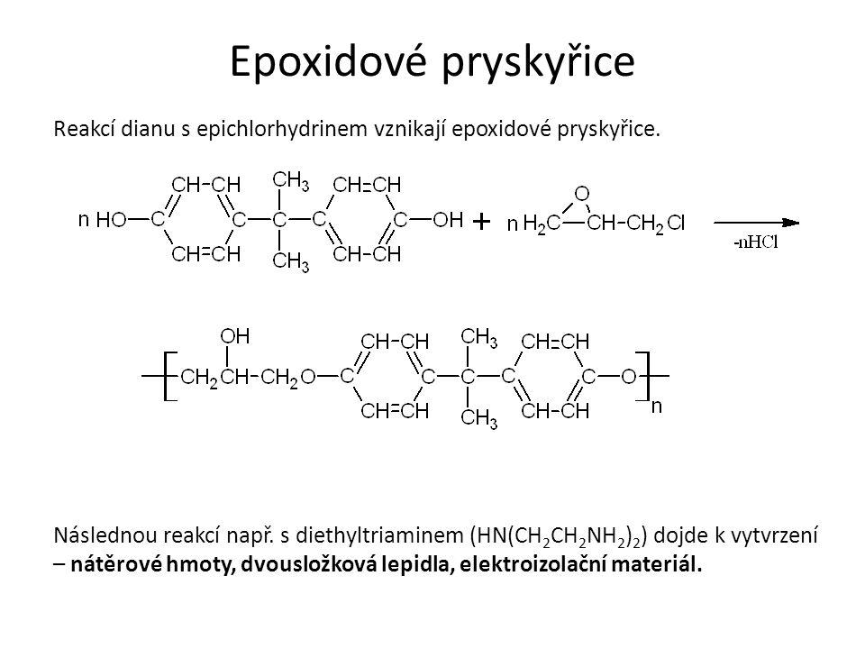 Epoxidové pryskyřice Reakcí dianu s epichlorhydrinem vznikají epoxidové pryskyřice. Následnou reakcí např. s diethyltriaminem (HN(CH 2 CH 2 NH 2 ) 2 )