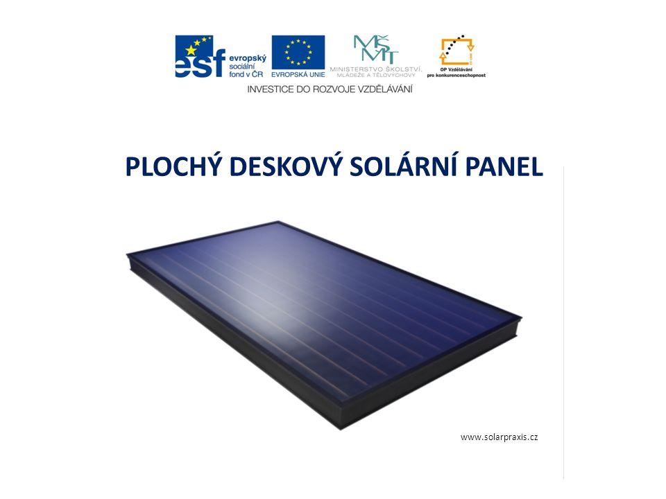 PLOCHÝ DESKOVÝ SOLÁRNÍ PANEL www.solarpraxis.cz