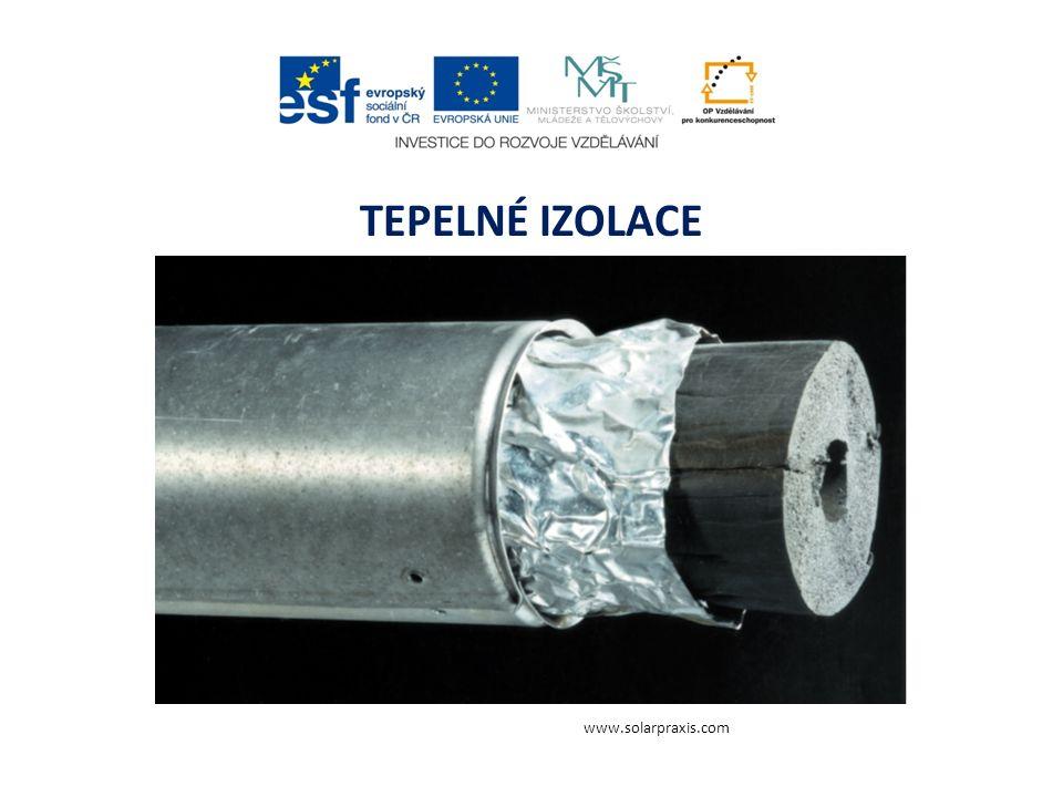 TEPELNÉ IZOLACE www.solarpraxis.com