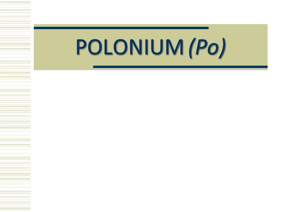 POLONIUM(Po)