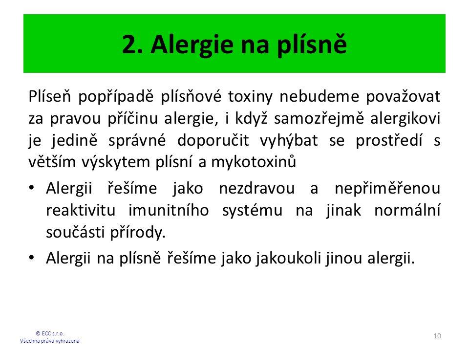 2.Alergie na plísně © ECC s.r.o.