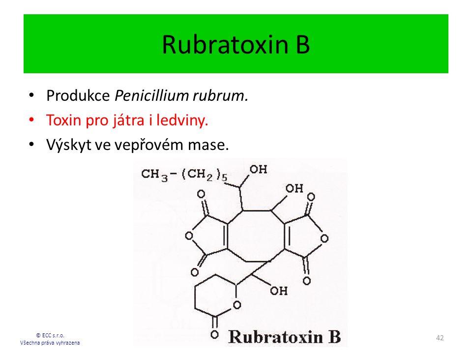 Rubratoxin B © ECC s.r.o.Všechna práva vyhrazena 42 Produkce Penicillium rubrum.