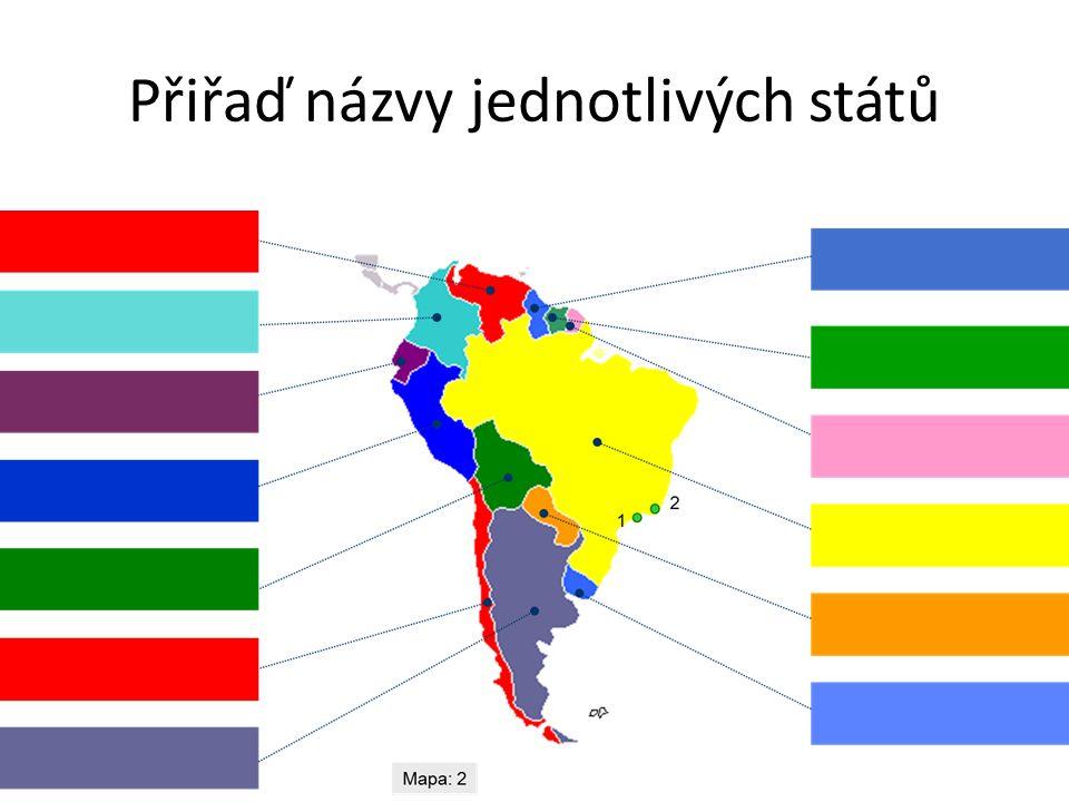 Přiřaď názvy jednotlivých států