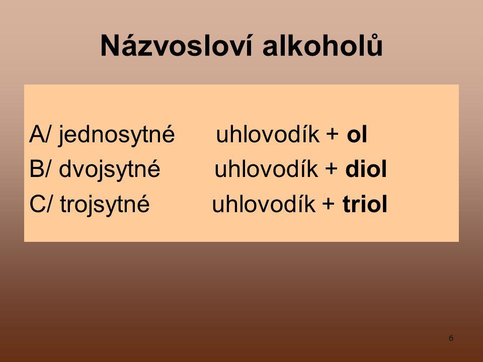 17 Fenoly Se podobají alkoholům, ale mají -OH skupinu navázanou na benzenovém jádře.
