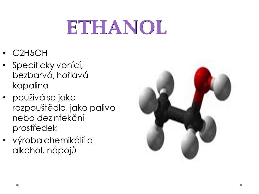 ETHYLENGLYKOL bezbarvá, olejovitá kapalina neomezeně mísitelná s vodou velmi jedovatá látka Využívá se jako složka do nemrznoucích chladicích přístrojů surovina pro výrobu plastů