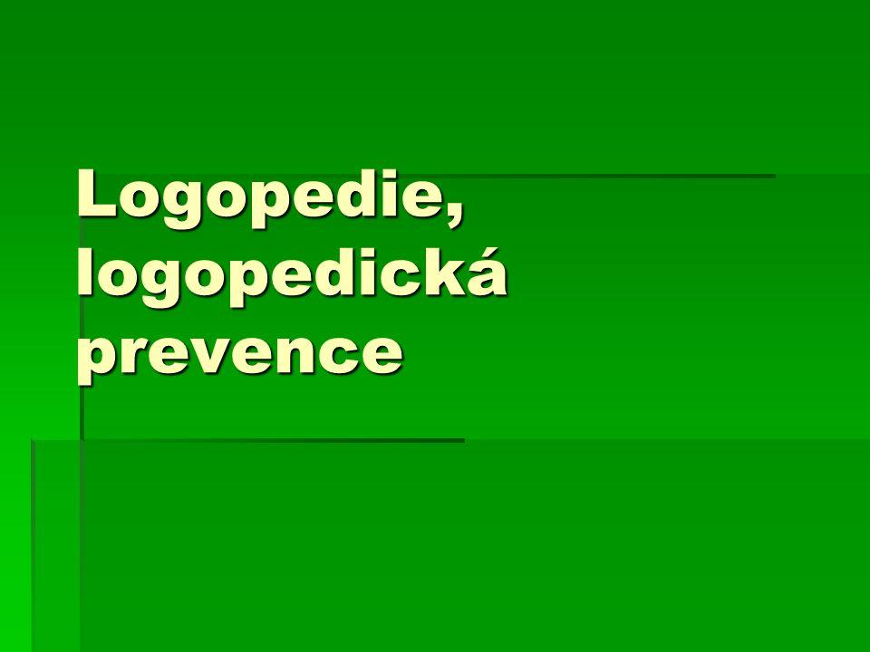 Logopedie, logopedická prevence
