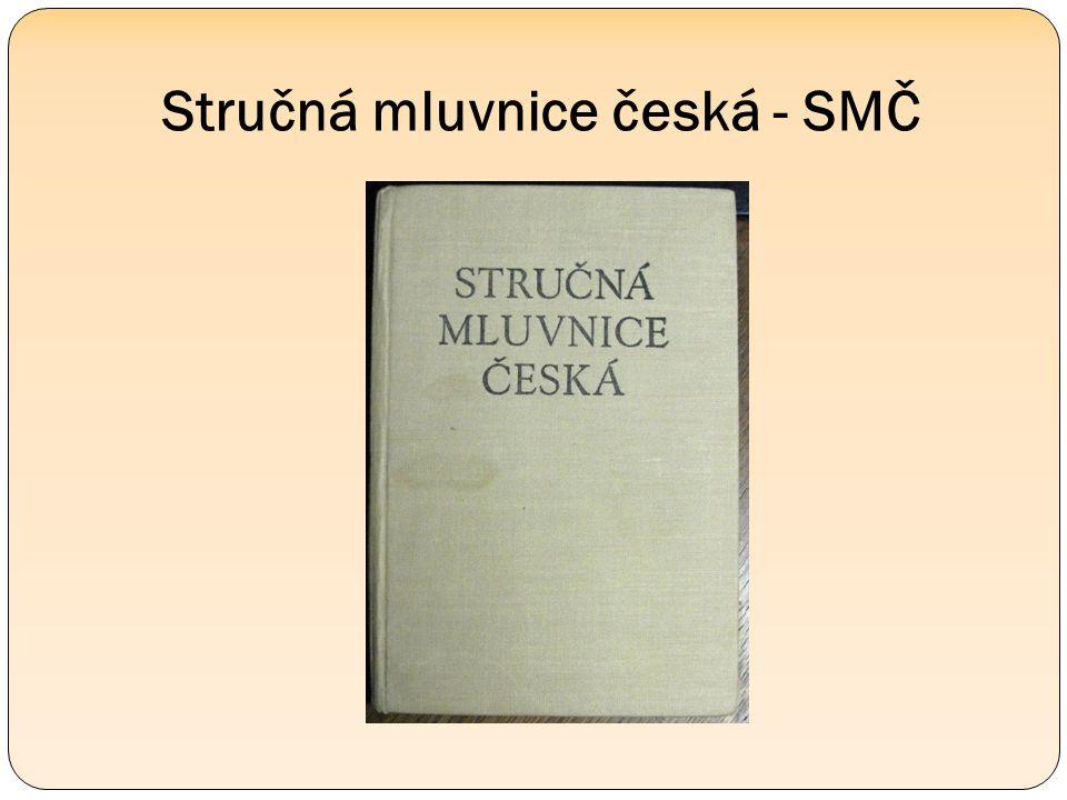 Stručná mluvnice česká - SMČ