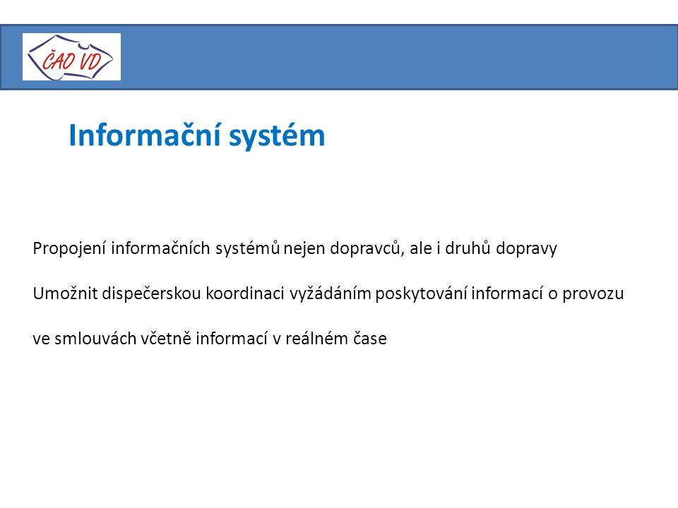Informační systém Propojení informačních systémů nejen dopravců, ale i druhů dopravy Umožnit dispečerskou koordinaci vyžádáním poskytování informací o provozu ve smlouvách včetně informací v reálném čase