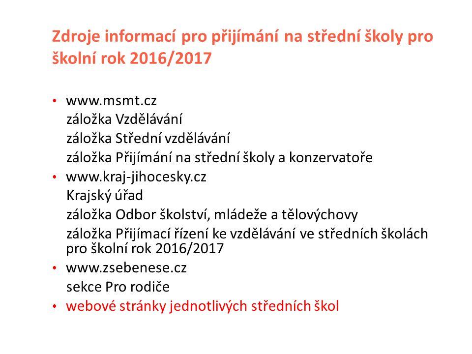 Přijímací řízení Předpisy o přijímání ke studiu na středních školách: zákon č.