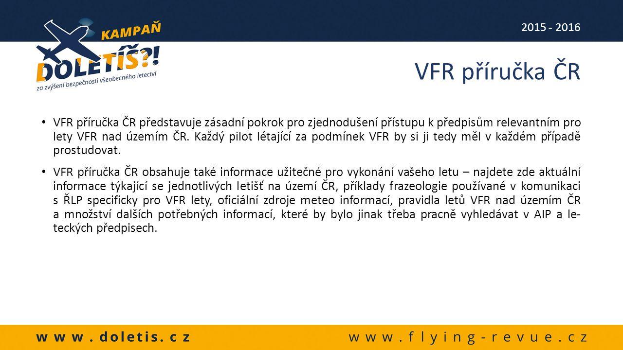 VFR příručka ČR představuje zásadní pokrok pro zjednodušení přístupu k předpisům relevantním pro lety VFR nad územím ČR.