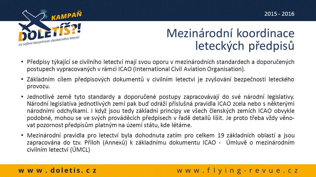 Příloha 1 – Způsobilost leteckého personálu – řeší také problematiku průkazů způsobilosti (pilotních průkazů) Příloha 2– Pravidla létání – obsahuje základní pravidla leteckého provozu Příloha 3–Meteorologie – pravidla pro poskytování meteo služeb leteckému provozu Příloha 4 – Letecké mapy – obsahuje specifikace požadavků a charakteristik jednotlivých druhů map a to jak papírových tak elektronických Příloha 5 – Měřící jednotky – přehled všech měřících jednotek používaných v letectví, jejich vzájemné přepočty, definice a značení.