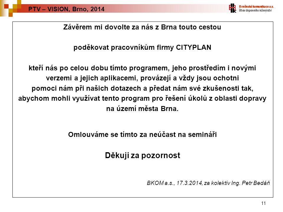 11 Brněnské komunikace a.s.