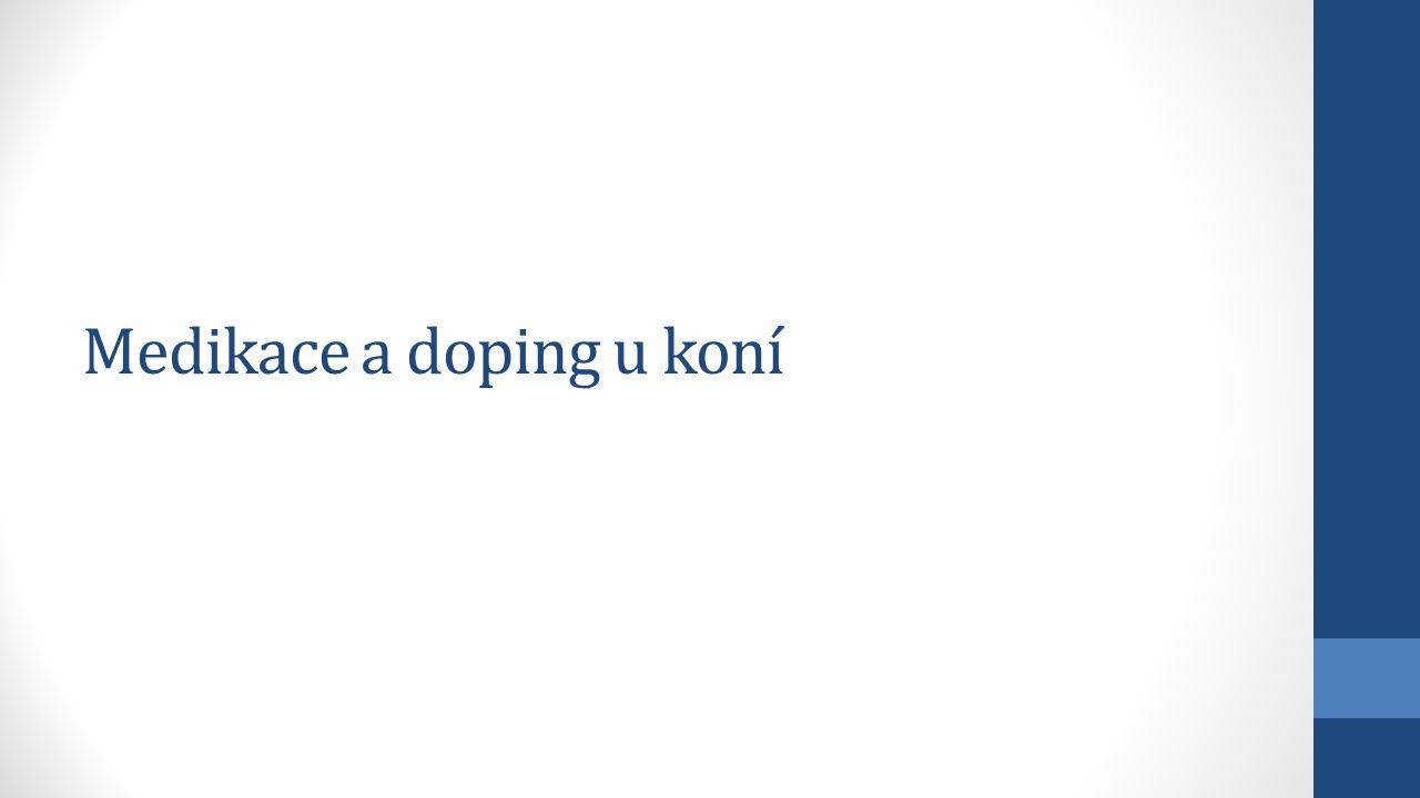 Medikace a doping u koní