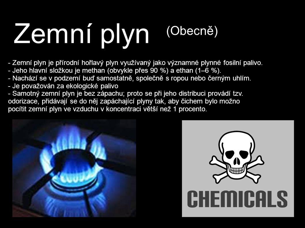Zemní plyn - Zemní plyn je přírodní hořlavý plyn využívaný jako významné plynné fosilní palivo.