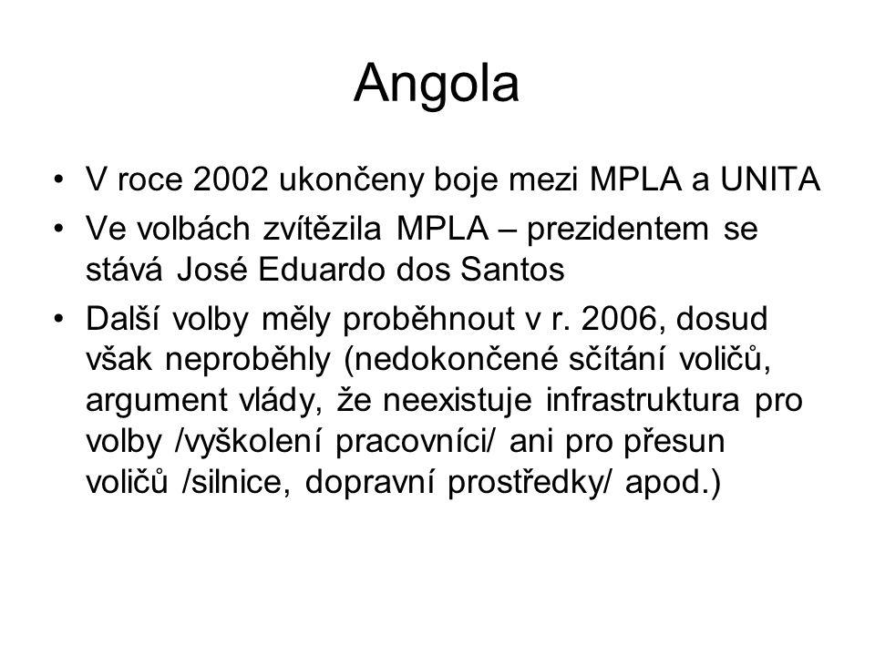 Angola V roce 2002 ukončeny boje mezi MPLA a UNITA Ve volbách zvítězila MPLA – prezidentem se stává José Eduardo dos Santos Další volby měly proběhnout v r.