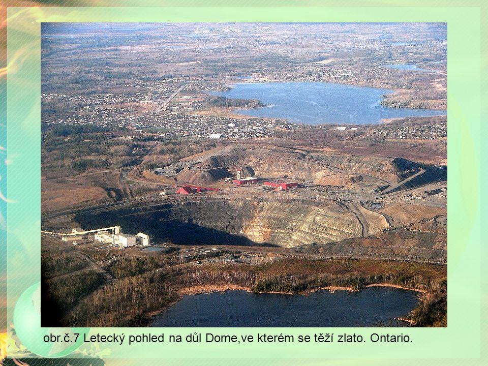 obr.č.7 Letecký pohled na důl Dome,ve kterém se těží zlato. Ontario.