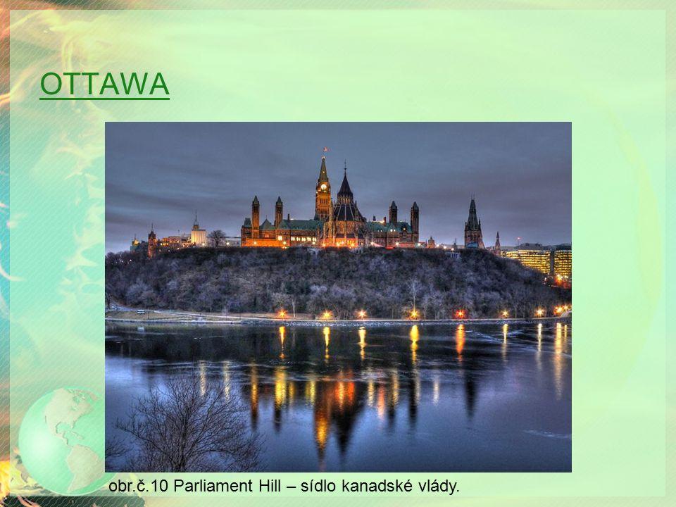 OTTAWA obr.č.10 Parliament Hill – sídlo kanadské vlády.