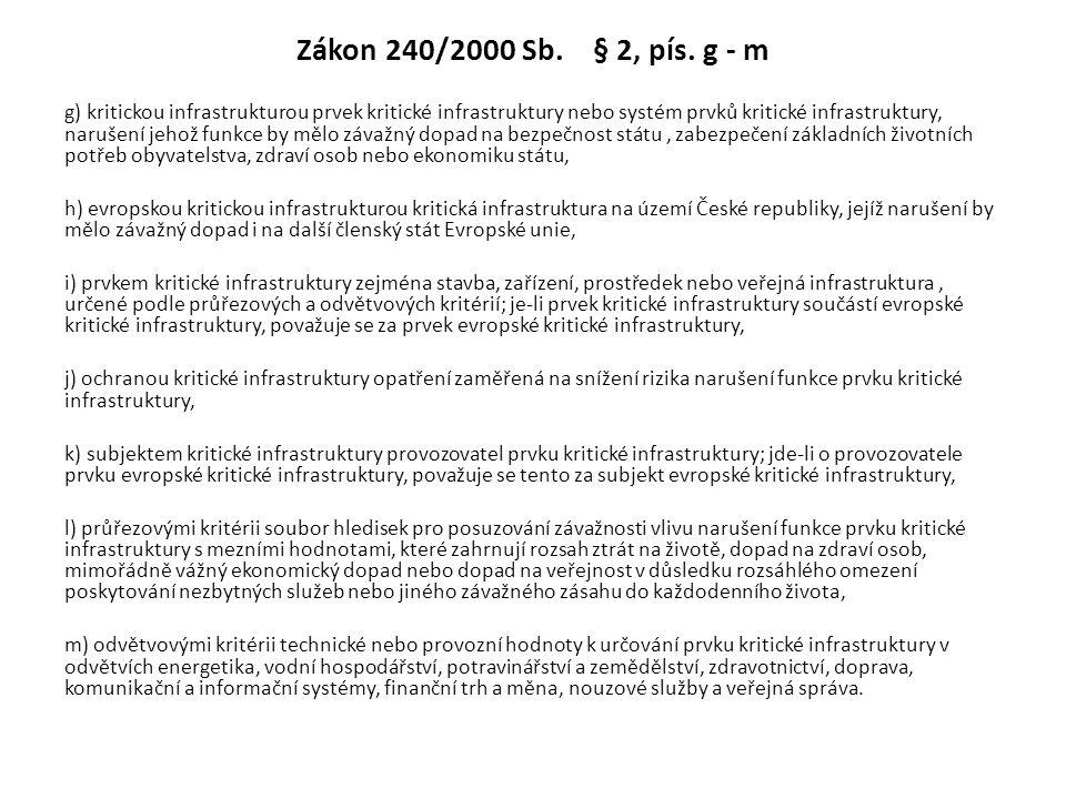 Zákon 240/2000 Sb. § 2, pís.
