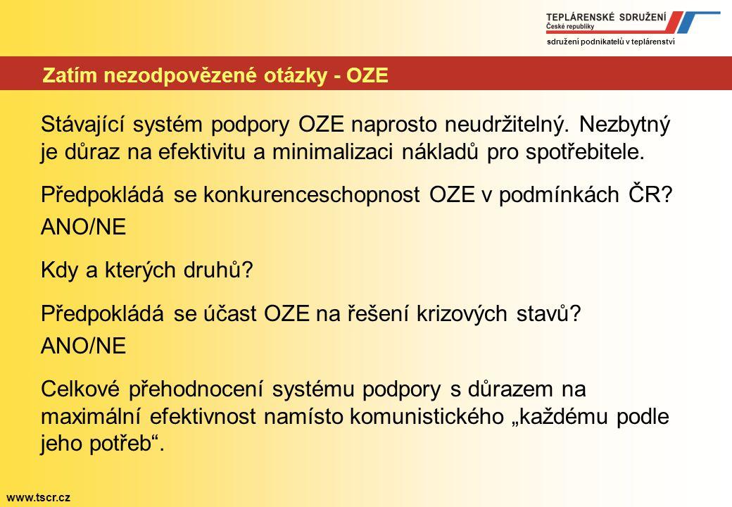 sdružení podnikatelů v teplárenství www.tscr.cz Zatím nezodpovězené otázky - jádro Otázka není, zda budeme pokračovat v rozvoji jaderné energetiky, al