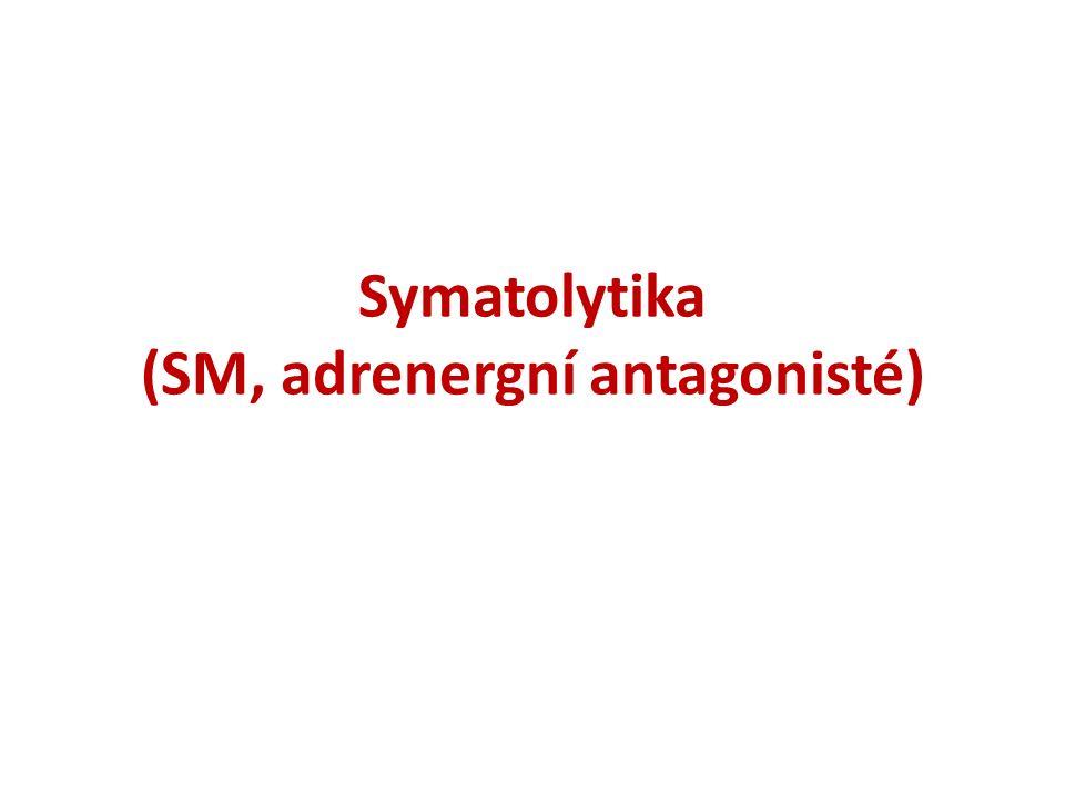 Symatolytika (SM, adrenergní antagonisté)