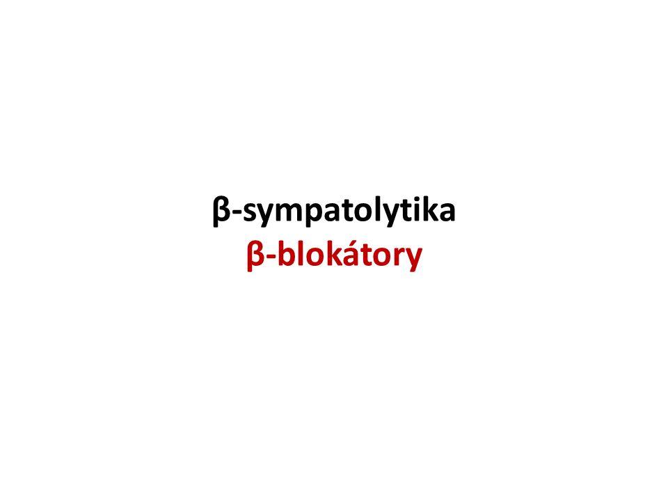 β-sympatolytika β-blokátory