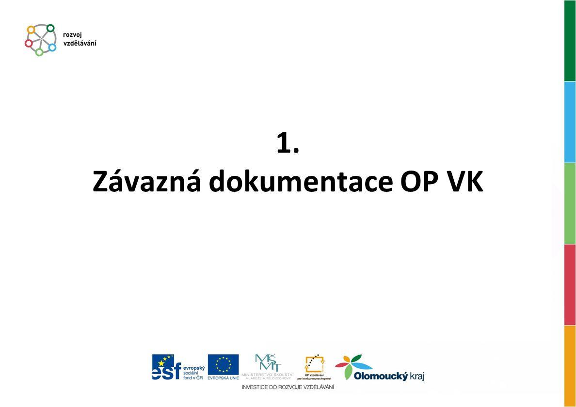 1. Závazná dokumentace OP VK