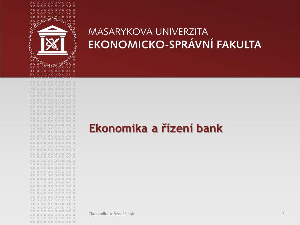 Ekonomika a řízení bank1